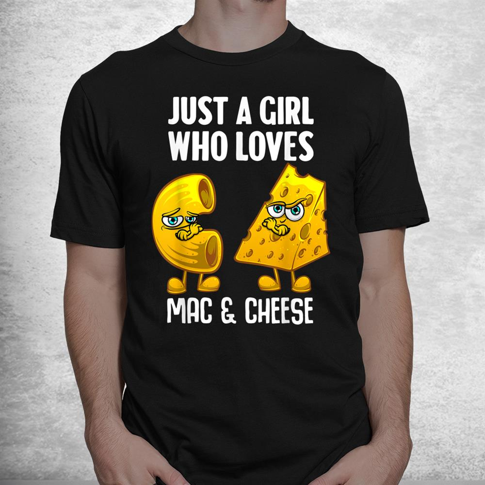 Funny Mac And Cheese Macaroni Cheese Shirt