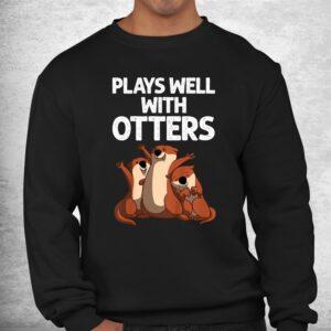 funny otter sea otter wild pet mammal shirt 2
