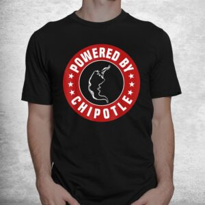 funny powered by chipotle design chili pepper shirt 1