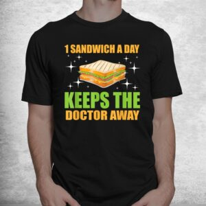 funny sandwich saying for sandwich lovers shirt 1
