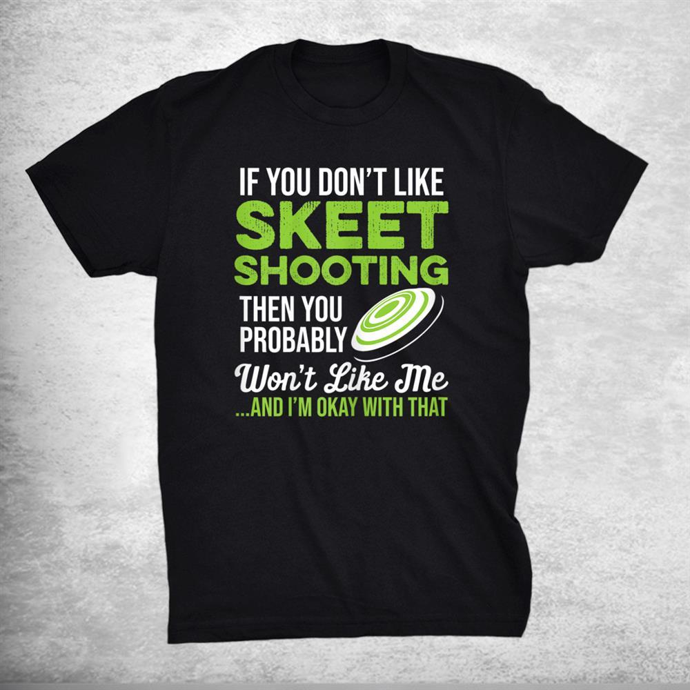 Funny Skeet Shooting Meme Shotgun Clay Trap Pigeon Sporting Shirt