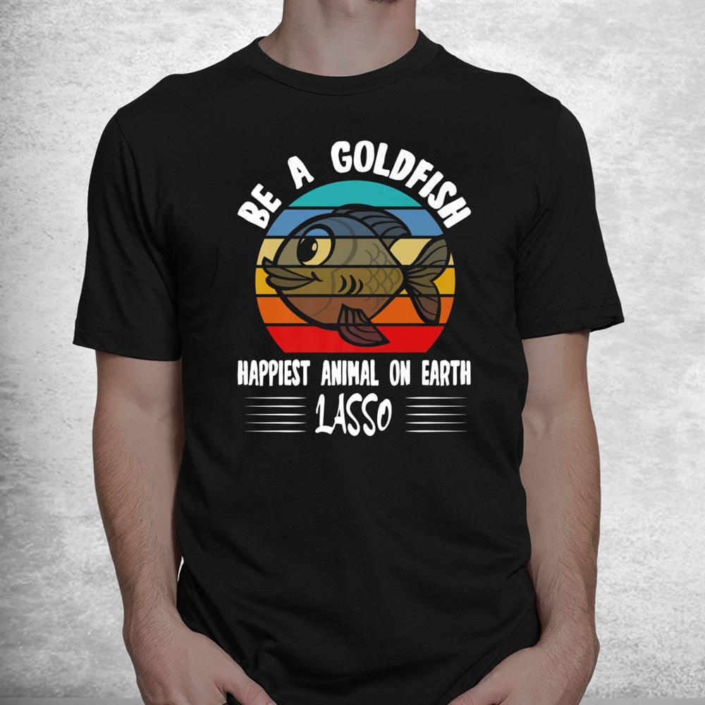 Funny Soccer Be A Goldfish Coach Motivation Lasso Shirt