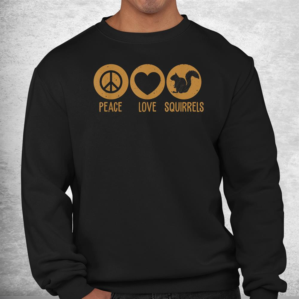 Funny Squirrel Novelty Squirrel Lover Shirt