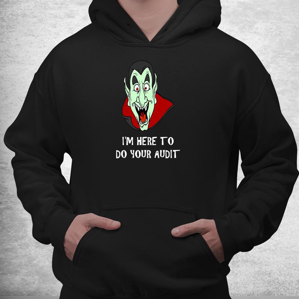 Funny Tax Theme Vampire Face Irs Audit Humor Fun Shirt