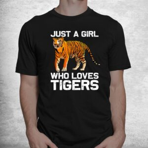 funny tiger girl tiger love wildlife shirt 1