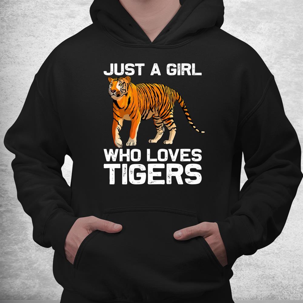 Funny Tiger Girl Tiger Love Wildlife Shirt