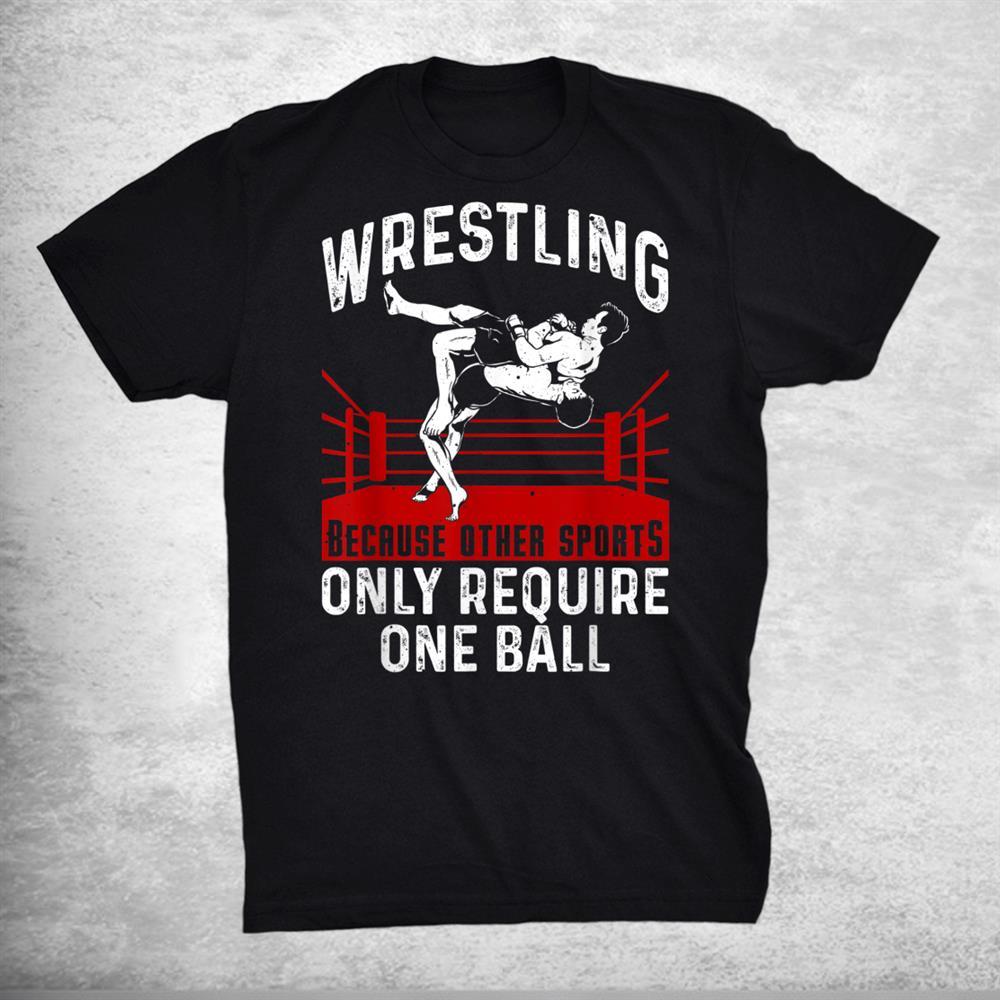 Funny Wrestling Extreme Wrestler Sport Shirt