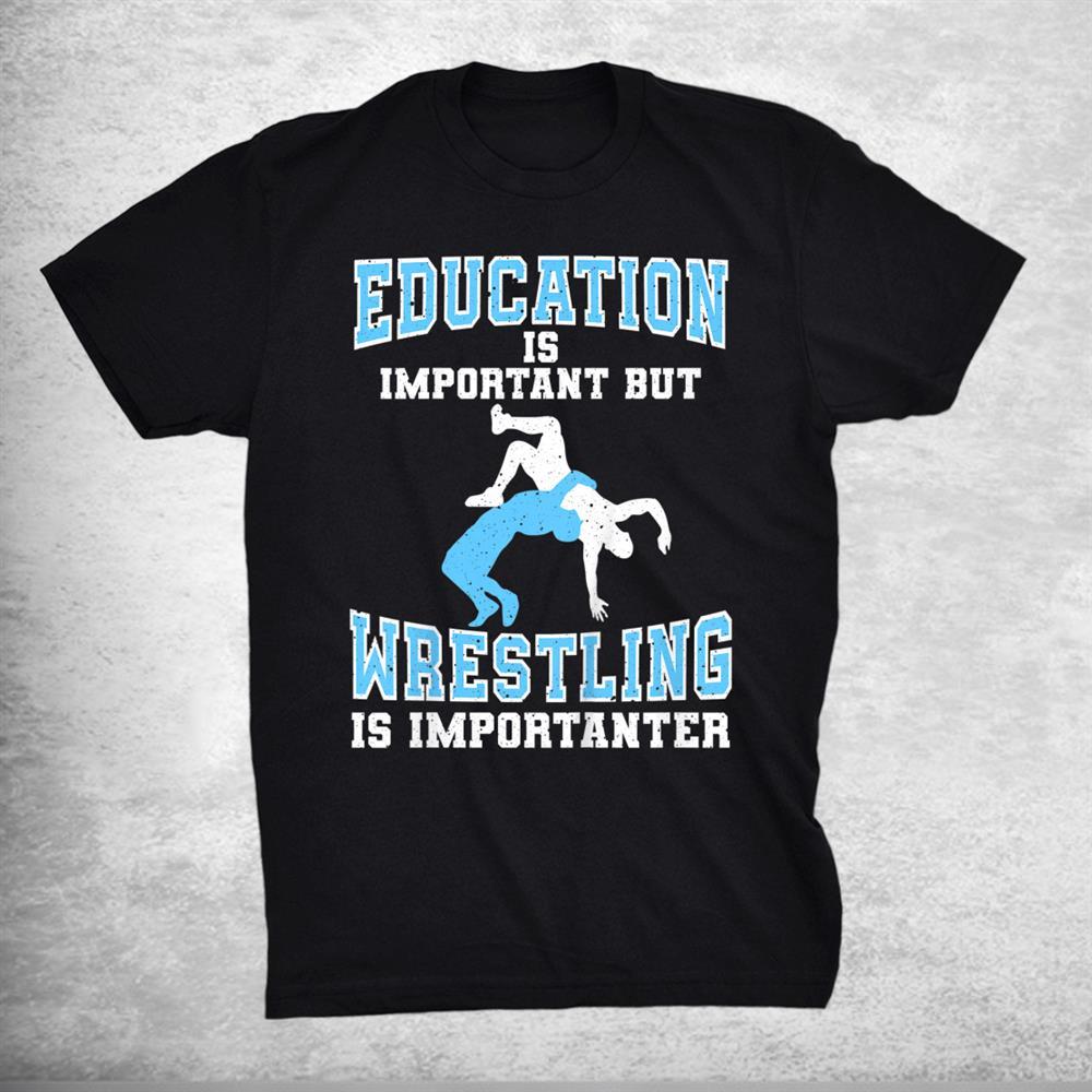 Funny Wrestling Grappling Freestyle Wrestler Shirt