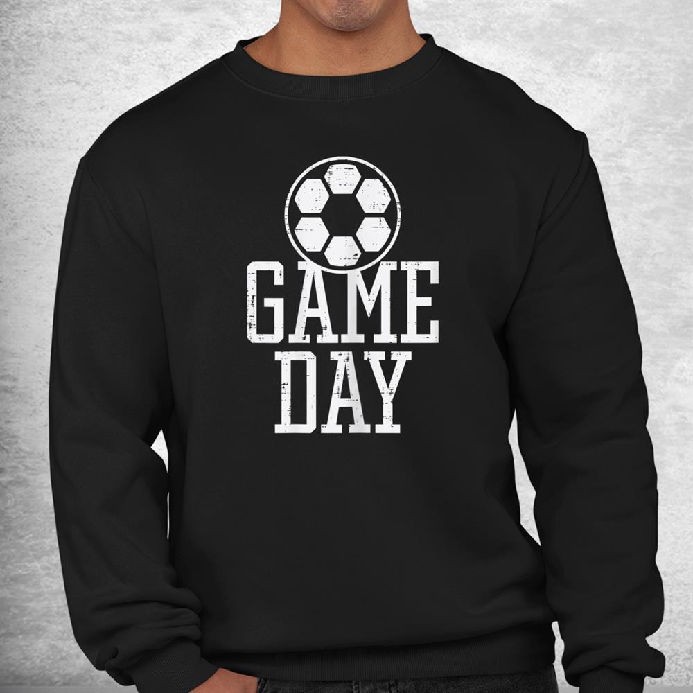 Game Day Soccer Football Player Team Shirt