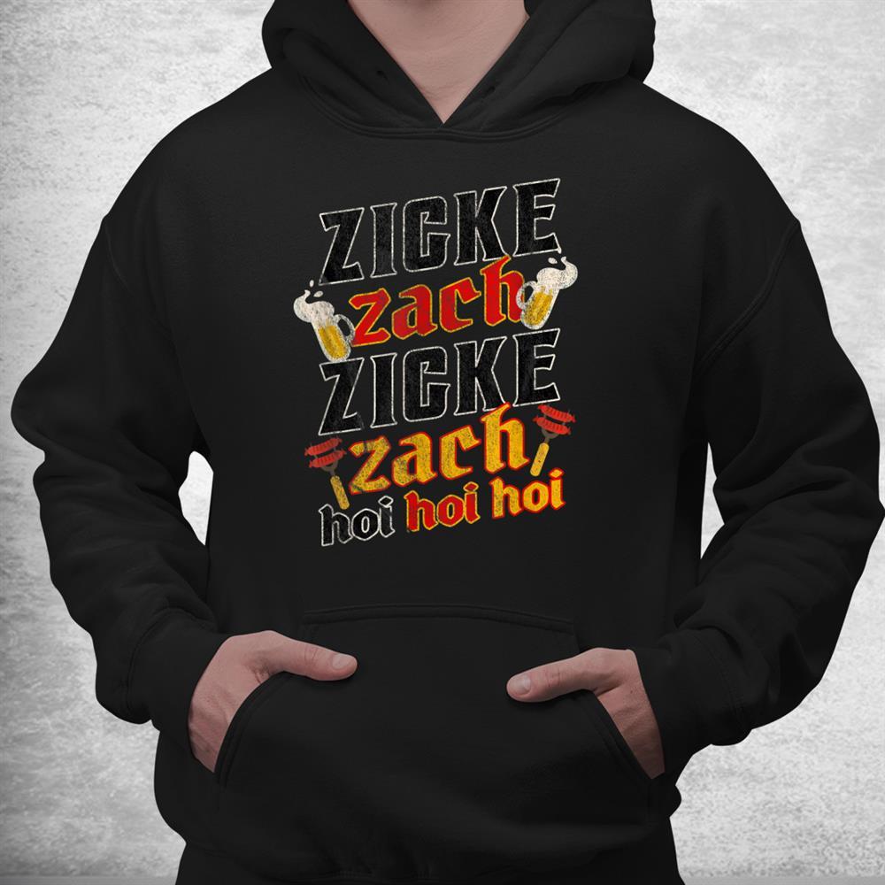 German Oktoberfest Zicke Zacke Zicke Zacke Hoi Hoi Hoi Beer Shirt
