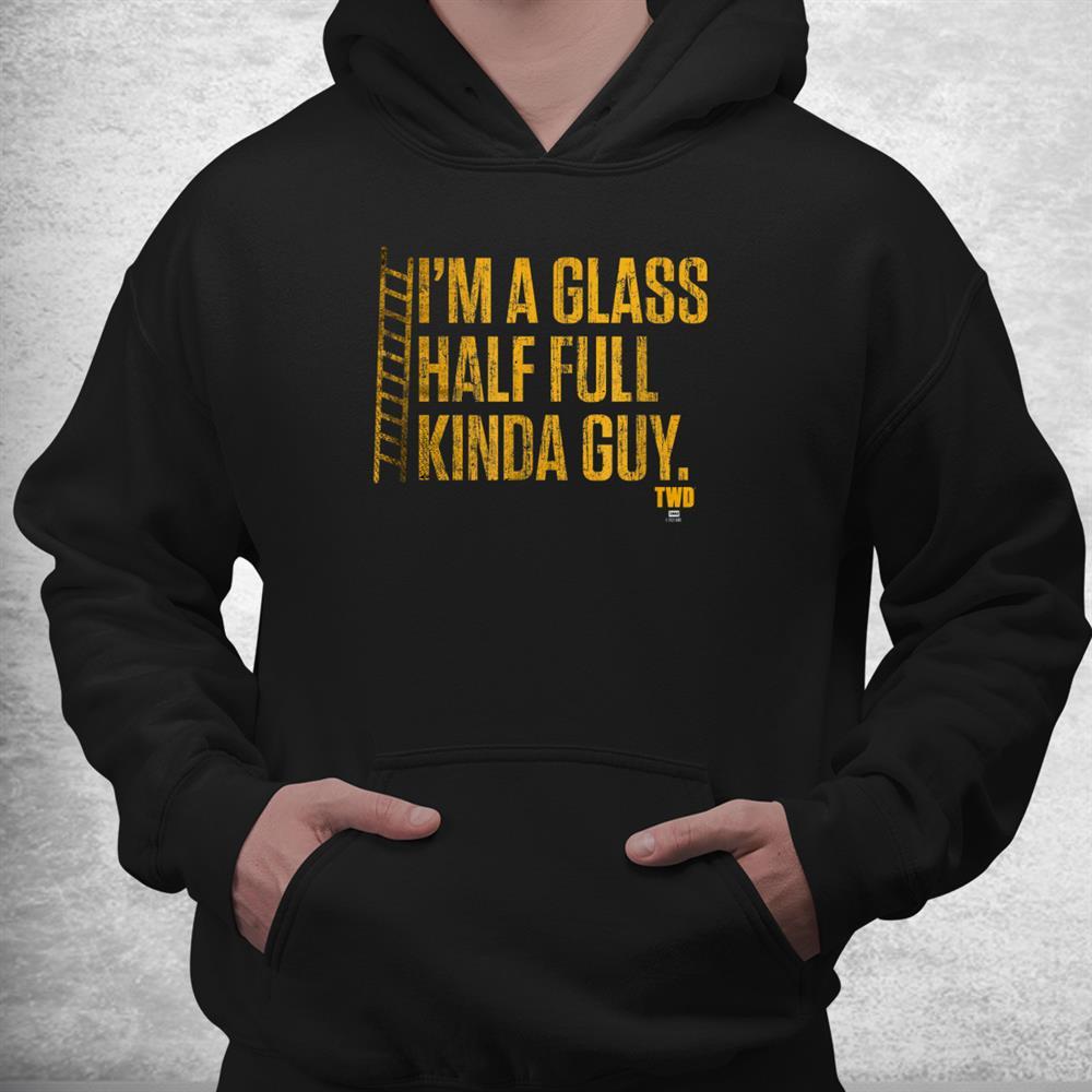 Glass Half Full Shirt