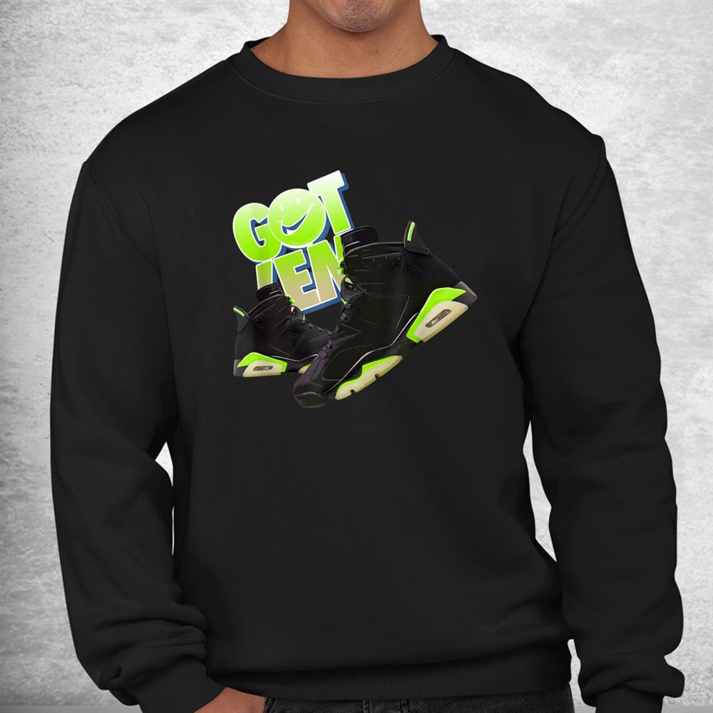 Got Em Sneaker Match 6 Electric Green Halloween Shirt