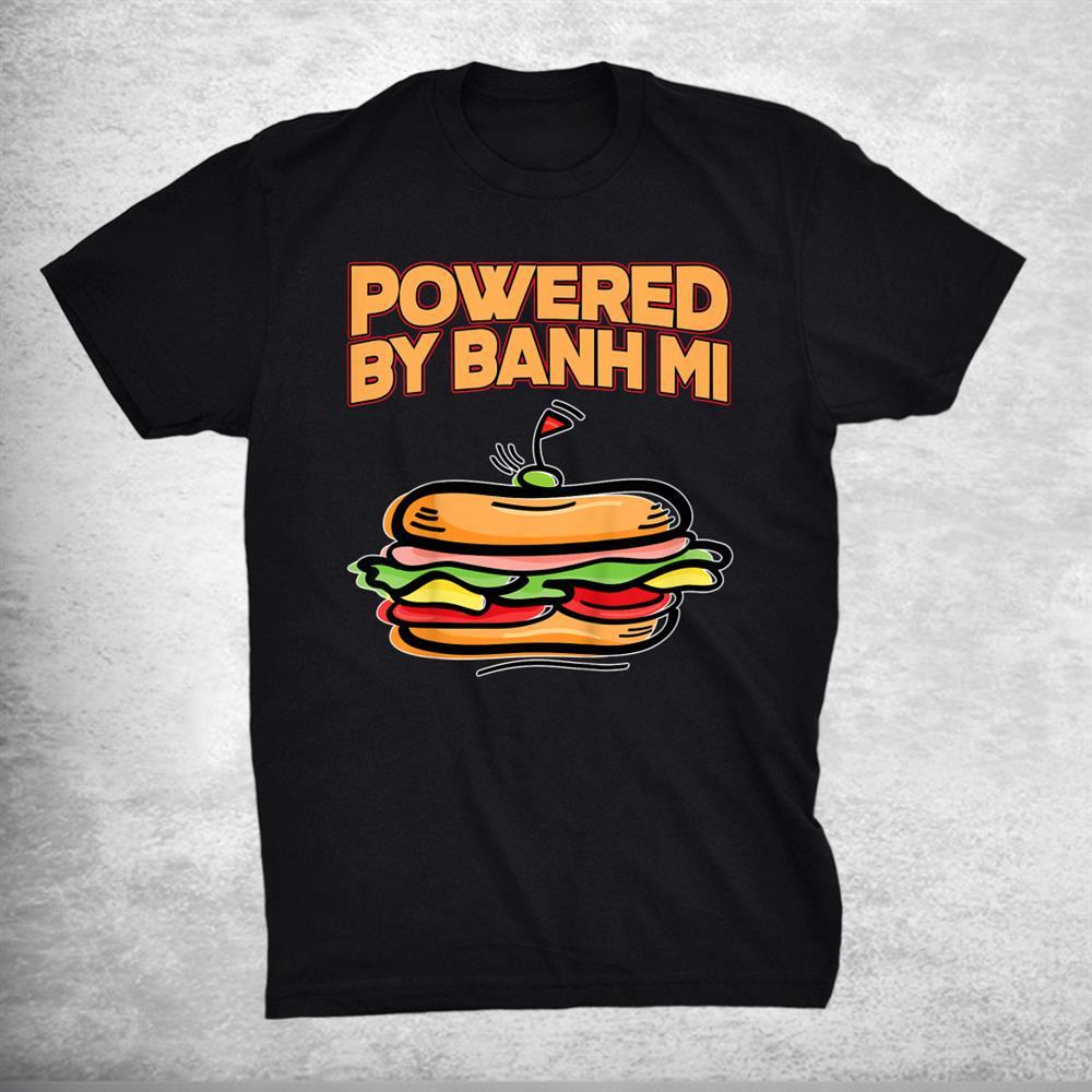 Great Banh Mi Sandwich Shirt