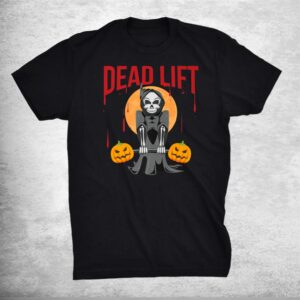 Grim Reaper Deadlift Bodybuilder Halloween Workout Shirt