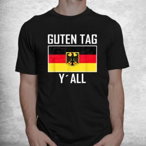 guten tag yall flag of german eagle germany german shirt 1