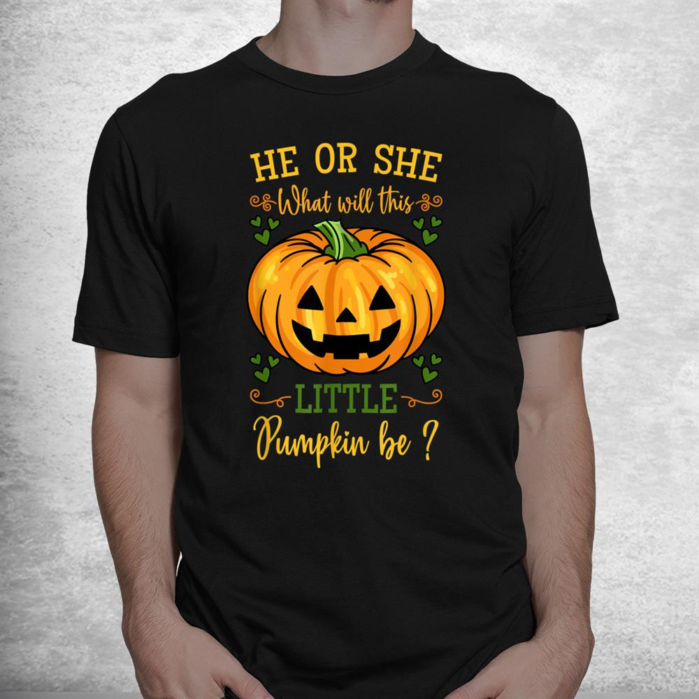 He Or She Pumpkin Gender Reveal Party Halloween Baby Shower Shirt
