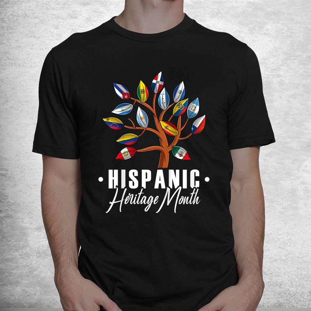 Hispanic Heritage Month Tree All Countries Flags Shirt