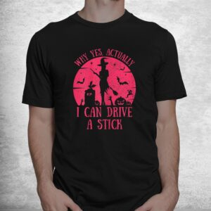 i can drive a stick tee witch accessories girls halloween shirt 1