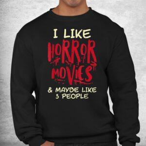 i like horror movies 3 people funny halloween shirt 2