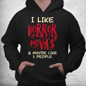 i like horror movies 3 people funny halloween shirt 3