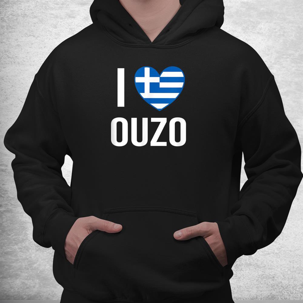 I Love Ouzo Heart Greece Flag Schnapps Ouzo Shirt