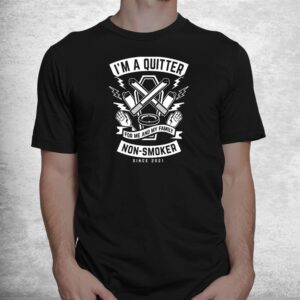 im a quitter non smoker since 2022 funny quit smoking shirt 1
