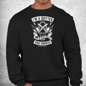 im a quitter non smoker since 2022 funny quit smoking shirt 2