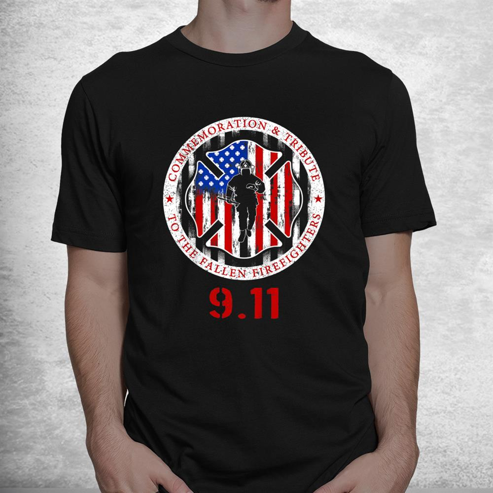In Memory And Honor Of Firefighters Remembering 9 11 Shirt