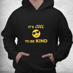 its cool to be kind happy face sunglasses shirt 3