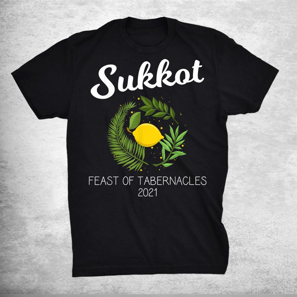 Jewish Holiday Sukkot 2021 Feast Of Tabernacles Shirt
