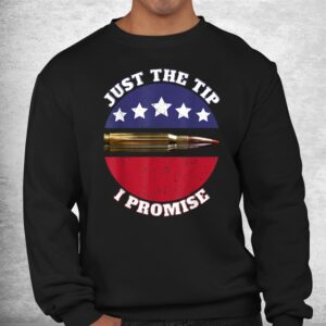 just the tip i promise shirt 2