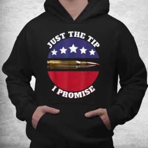 just the tip i promise shirt 3