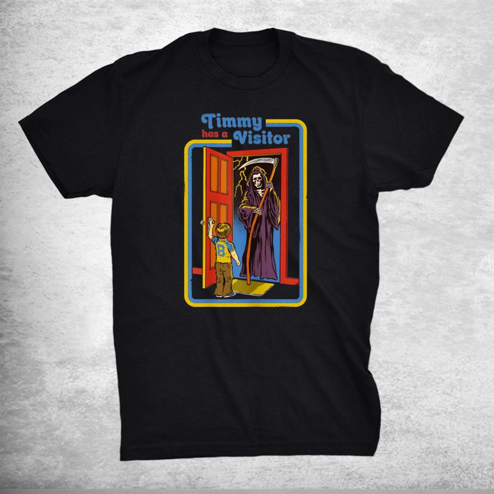 Kid Timmy Has A Visitor Skeleton Death Halloween Costume Shirt