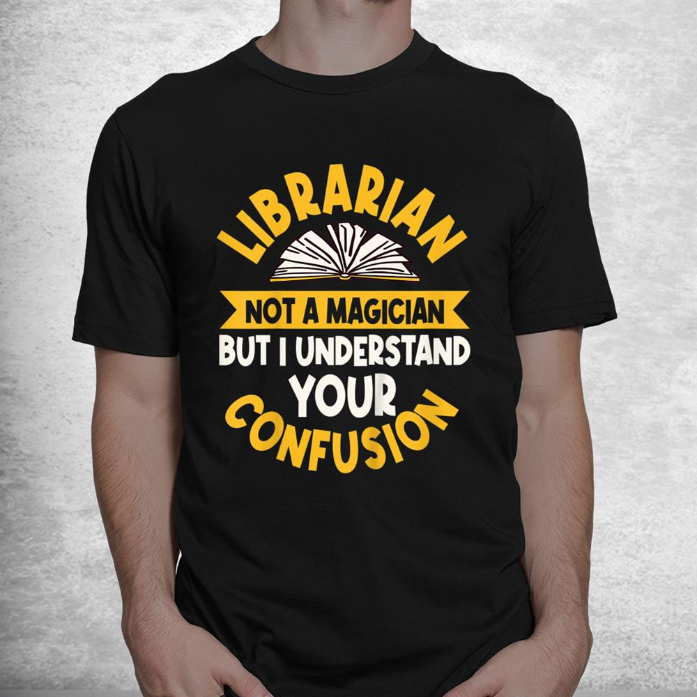 Librarian Library Research Specialists Brokers Archivist Shirt