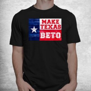 make texas beto 2022 orourke for governor of texas beto shirt 1