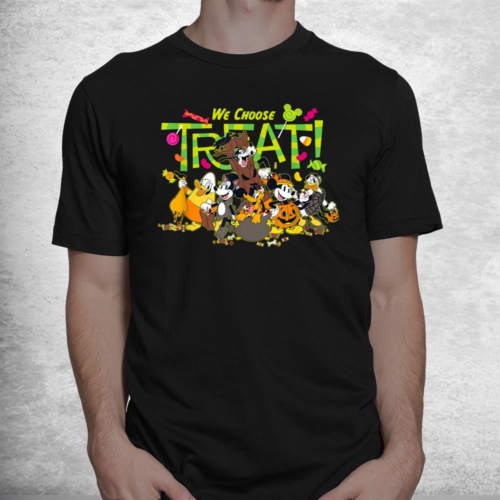 Mickey And Friends We Choose Treat Halloween Shirt