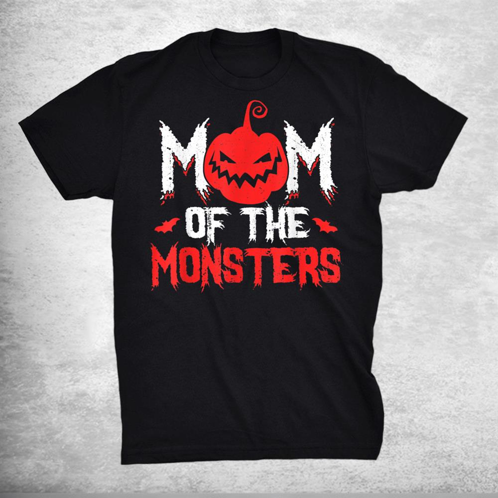 Mom Of The Monsters For Halloween Party Shirt