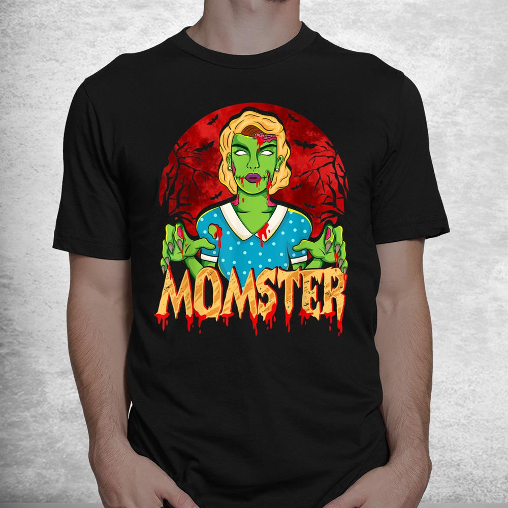 Mother Zombie Monster Shirt