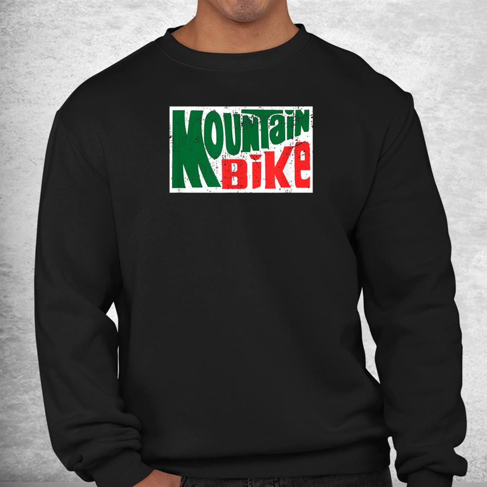 Mountain Bike Mtb Cycling For Riding Trails In Morning Dew Shirt