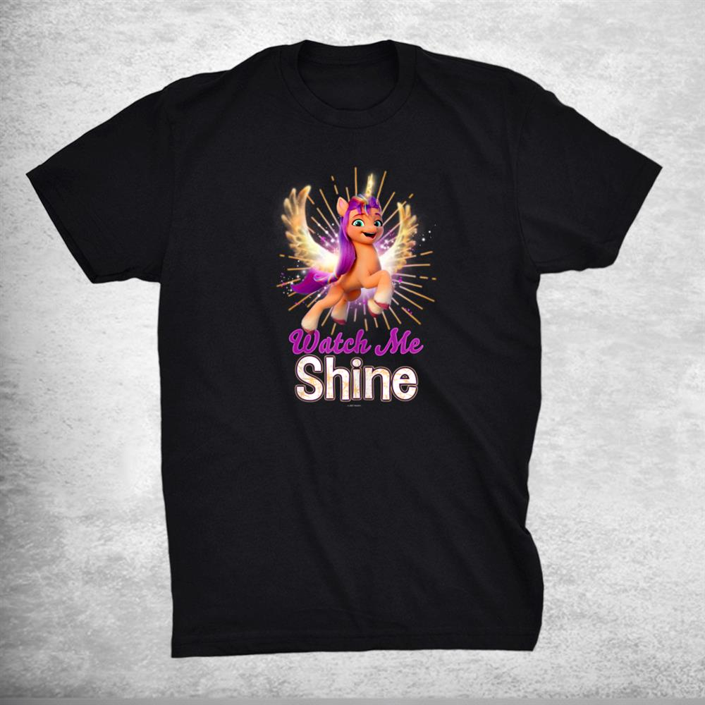 My Little Pony A New Generation Sunny Watch Me Shine Shirt