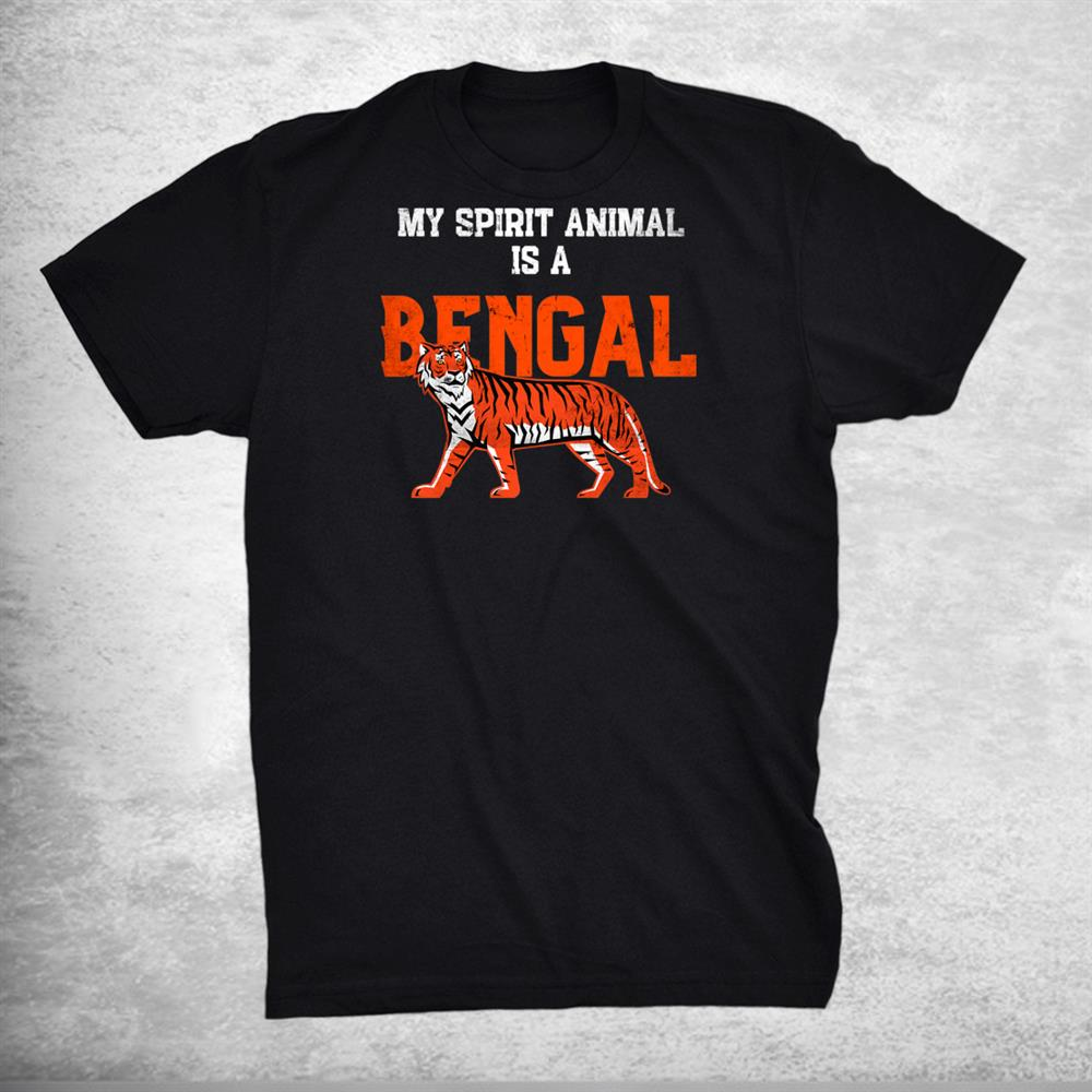 My Spirit Animal Is A Bengal Tshirt Cincinnati Football Shirt