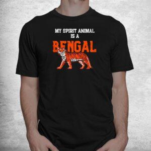my spirit animal is a bengal tshirt cincinnati football shirt 1