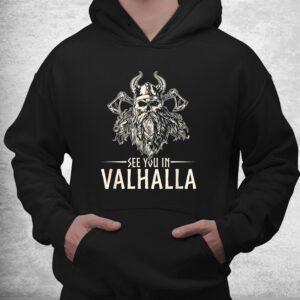 nordic mythology see you in valhalla viking shirt 3