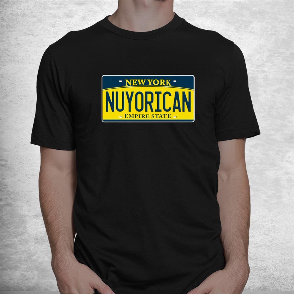 Nuyorican Puerto Rican Ny New York Us License Plate Shirt