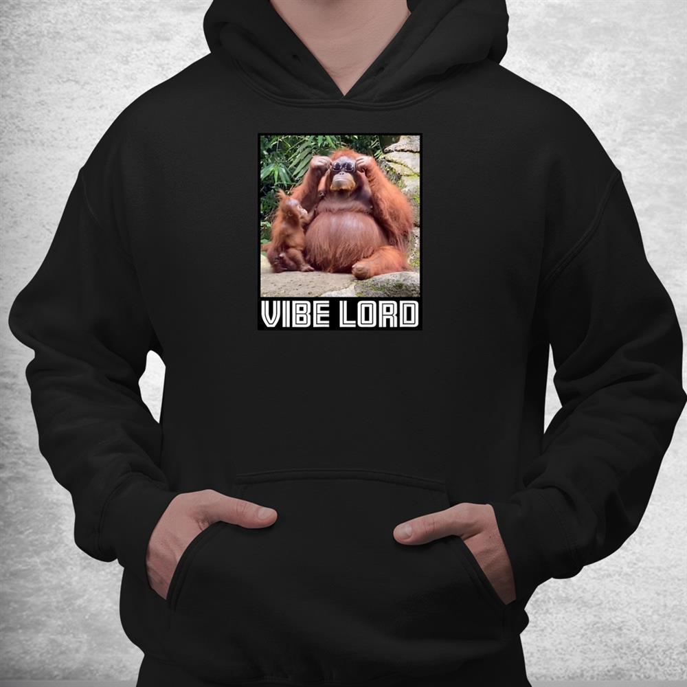 Orangutan With Sunglasses Funny Vibe Meme Shirt