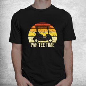 par tee time partee retro golfing cart funny golf player shirt 1