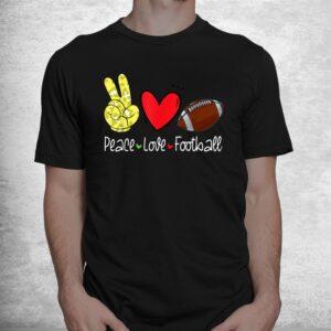 peace love football lovers sports fan shirt 1