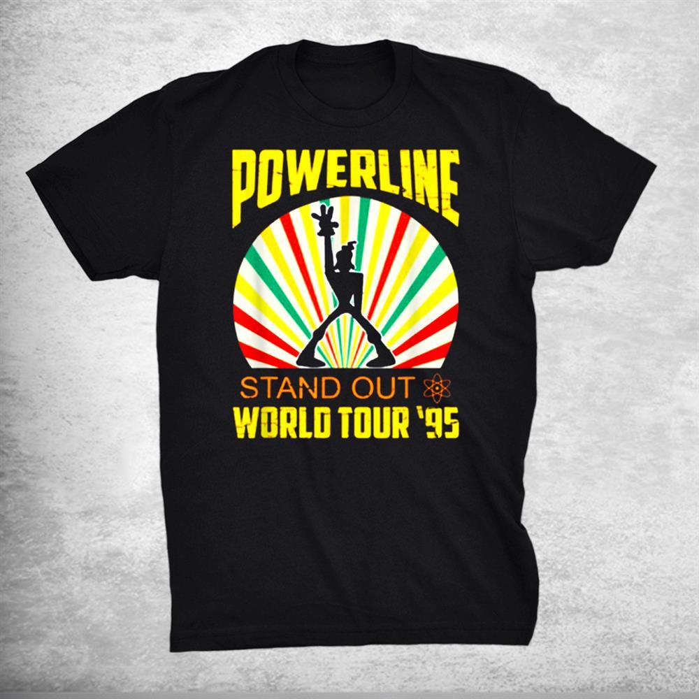 Powerline Stand 0ut World Tour 95 Shirt