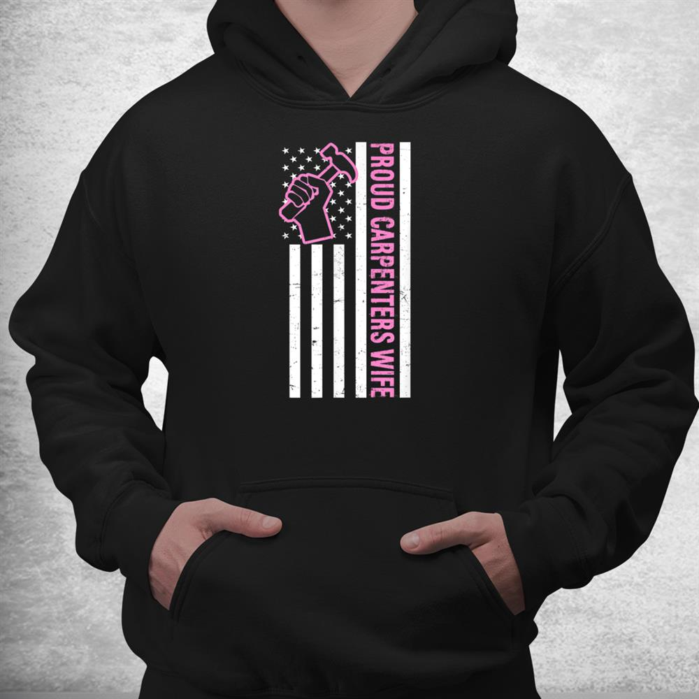 Proud Wife Design Carpenter Shirt