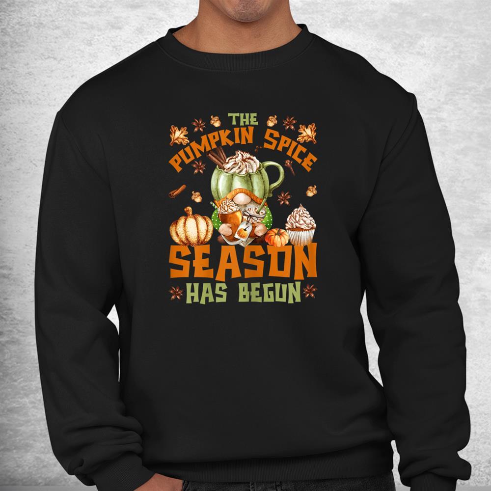 Pumpkin Spice Season Has Begun Cute Fall Autumn Gnome Shirt